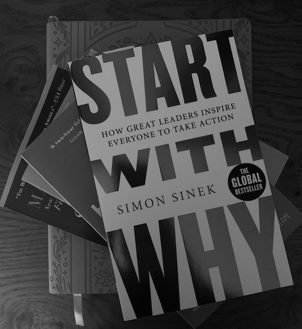 """Finding Our """"Why"""" (and Why You Need to Find Yours)"""